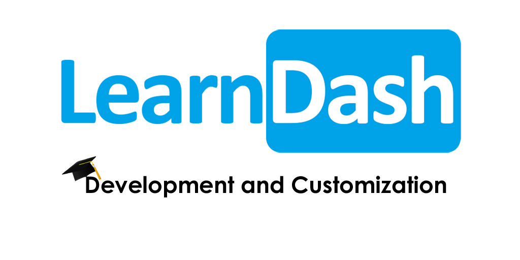 LearnDash Development and Customization experts